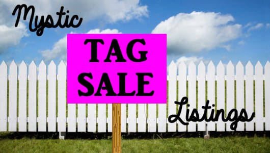 Upcoming Tag Sales in Mystic